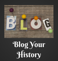 Blog your personal or family history!