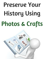 Preserve Family History with Photos and Crafts