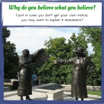 Why Do You Believe What You Believe?