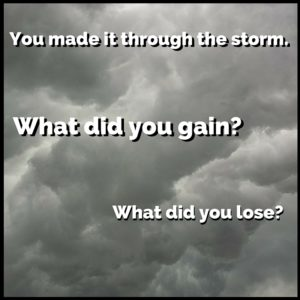 Image for Writing About Negative Experiences - You made it through the storm. What did you gain? What did you lose?