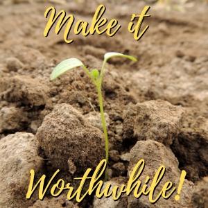 Make Your Memoir Worthwhile!